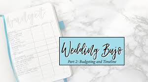 wedding planner journal wedding bullet journal part 2 budget and timeline diy your