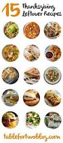 recipe for thanksgiving leftovers 15 thanksgiving leftover recipe ideas table for two