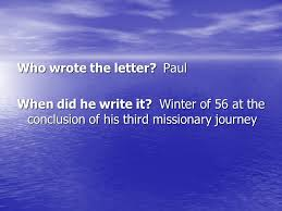the letter to the romans who wrote the letter paul when did he