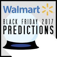 walmart black friday 2017 predictions blackfriday