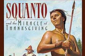 thanksgiving squanto and the providence of god the apopka voice