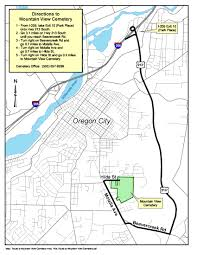 Map Of Oregon Highways by Directions To Cemetery City Of Oregon City