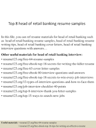 sample of banking resume top8headofretailbankingresumesamples 150601102038 lva1 app6892 thumbnail 4 jpg cb 1433154084
