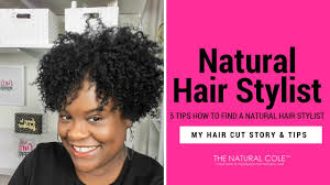 find a natural stylist natural youtube