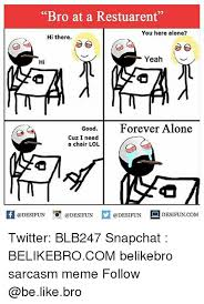 Forever Lonely Meme - 25 best memes about forever alone forever alone memes