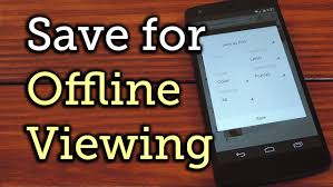 offline app android save webpages for offline viewing later without installing any