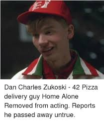 Delivery Meme - dan charles zukoski 42 pizza delivery guy home alone removed from