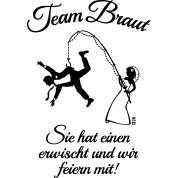 sprüche jga team braut ehemann angeln spruch jga 1c t shirt spreadshirt