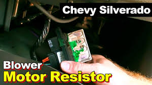 2006 Silverado 3500 Wiring Schematic Chevrolet Silverado Blower Motor Resistor Youtube