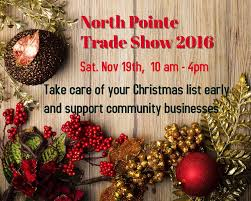 north pointe trade show and craft fair 105 9 shinefm