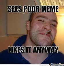 Good Guy Meme - good guy greg by peter jolley meme center