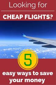 Cheap Flights On Thanksgiving Best 25 Find Cheap Flights Ideas On Pinterest Cheap Flights