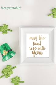 may the road rise with you free printable