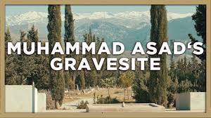 muhammad asad the message of the quran muhammad asad a visit to his grave motivating words to muslims