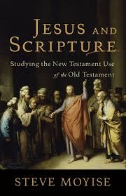 jesus and scripture studying the new testament use of the old
