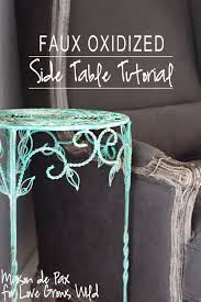 faux oxidized side table tutorial love grows wild