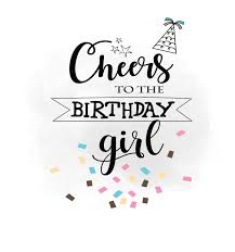 birthday girl cheers to birthday girl svg clipart birthday quote digital