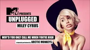 miley cyrus why u0027d you only call me when you u0027re high audio