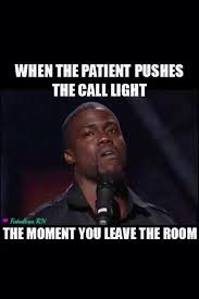 Nursing Home Meme - 10 more things you wish your patients would stop doing nurse