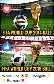 World Cup Memes - fifa world cup 2014 ball trollfootbal fifa world cup 2018 ball which