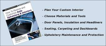How To Refurbish Car Interior Book Review How To Restore And Customize Auto Upholstery U0026 Interiors