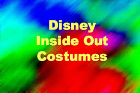 Inside Out Costumes Disney Inside Out Costumes Goody Guidesgoody Guides
