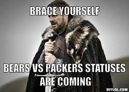 Ned Stark Meme Generator - ned stark meme generator brace yourself bears vs packers statuses