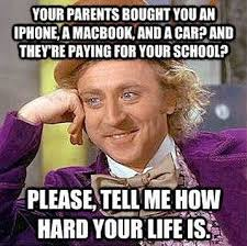 Funny Memes About Life - the hard life funny willy wonka meme