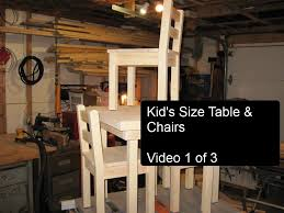Kids Chair For Desk by Diy Kid U0027s Size Table And Chairs Part 1 Of 3 Youtube