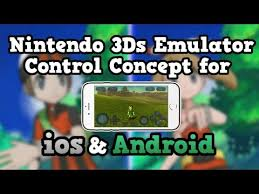 free 3ds emulator for android nintendo 3ds emulator concept for ios android