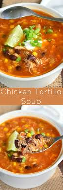 cooking light chicken tortilla soup delicious chicken tortilla soup that s full of flavors and yet it s