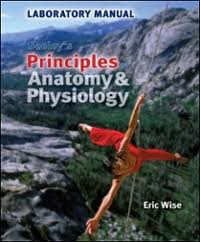 Answer Key For Anatomy And Physiology Lab Manual Lab Manual For Principles Of Anatomy U0026 Physiology 2nd Edition