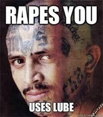 Lube Meme - gangster meme rapes you uses lube golfian com