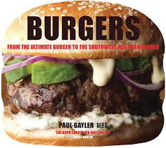 burgers paul gayler 8601406177338 amazon com books
