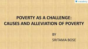 Challenge Causes Poverty As A Challenge Causes And Poverty Alleviation Programs