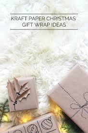 5 kraft paper christmas gift wrap ideas brown paper kraft paper