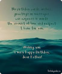 dad birthday card message birthday wishes for dad quotes and