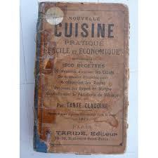 cuisine pratique et facile nouvelle cuisine pratique facile et economique de tante claudine