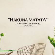 Home Decor Quotes Aliexpress Com Buy Quotes Hakuna Matata It Means No Worries