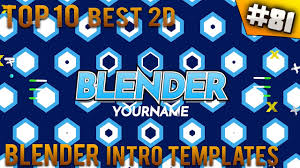 2d intro templates for blender top 10 best blender 2d intro templates 81 free download youtube
