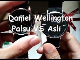 cara membedakan daniel wellington asli atau palsu indonesia