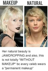 Natural Beauty Meme - makeup natural atayl her natural beauty is jawdropping and also