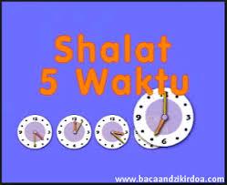 tutorial sholat dan bacaannya tata cara dan bacaan sholat wajib 5 waktu arab latin dan