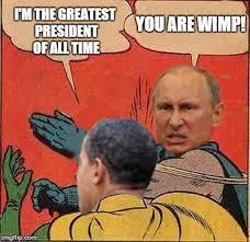 Obama Putin Meme - putin obama slap imgflip