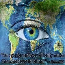 An Eye For An Eye Will Make The World Blind Gandhi Quotes
