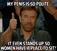Memes For Adults - my penis is so polite meme meme funny things and funny pictures