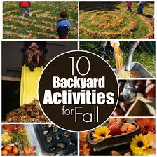 Kids Backyard Fun 10 Fun Fall Activities For The Backyard Happy Hooligans