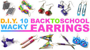 earrings for school 10 diy wacky back to school earrings made from school supplies