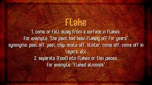 pieces meaning flake meaning audio video dictionary english dictionary
