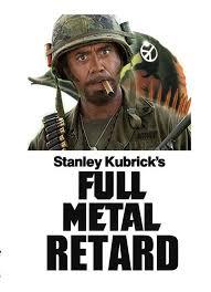 Full Metal Jacket Meme - image 628177 full retard know your meme